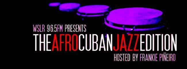 Afro Cuban Jazz Edition / Nuestra Música (Alternating Weeks)